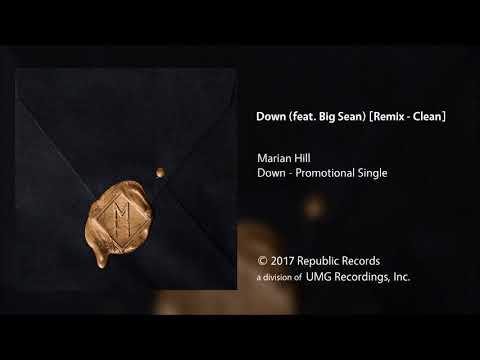 Marian Hill - Down (feat. Big Sean) [Remix - Clean]