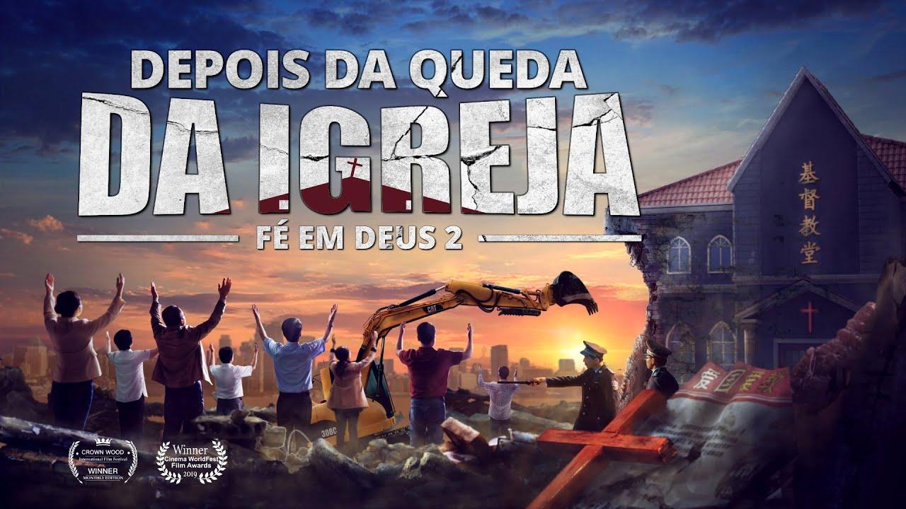 """Melhor filme gospel 2019 """"Fé em Deus 2 – Depois da queda da igreja"""""""