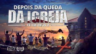 """Filme gospel 2019 """"Fé em Deus 2 – Depois da queda da igreja"""" Orar pelo Partido Comunista Chinês está de acordo com a vontade de Deus?"""