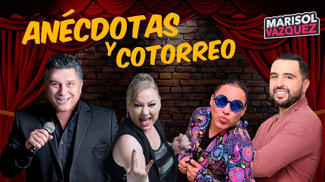 Marisol Vázquez - Anécdotas y Cotorreo con Mike Salazar, Rogelio Ramos y Paco Show