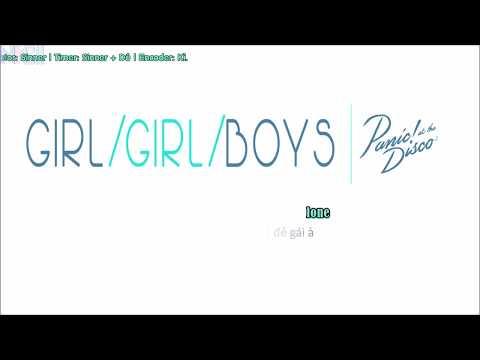 [Vietsub + Kara] Girls/Girls/Boys - Panic! at the Disco