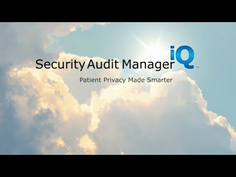 Security Audit Manager iQ™: Slash patient privacy auditing man-hours