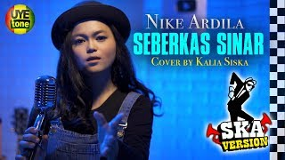SEBERKAS SINAR (Reggae SKA Version) by KALIA SISKA ft SKA 86