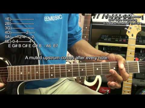 How To Play SRV Style 12 Bar Blues Guitar Shuffle Strum REVISED EricBlackmonGuitar HD