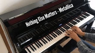 Nothing Else Matters - Metallica Piano Solo