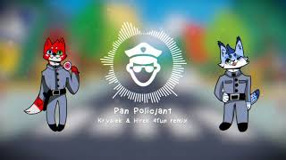 Pan Policjant (Krysiek & Hirek 4fun remix)