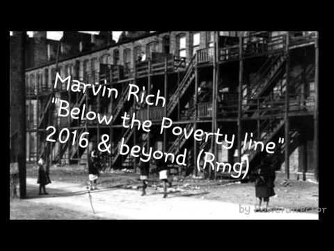 """Marvin Rich""""Below the poverty line"""""""