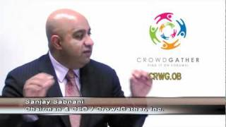Sanjay Sabnani, CEO & Founder, Internet forums leader, CrowdGather Interviewed