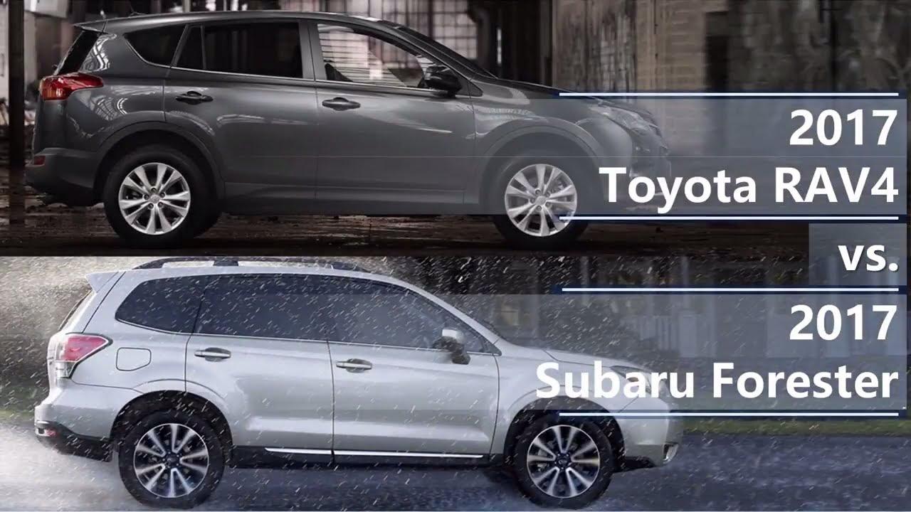 High Quality 2017 Toyota RAV4 Vs 2017 Subaru Forester (technical Comparison)
