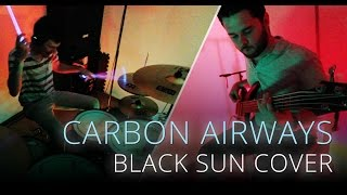 Carbon Airways - Black Sun (DRUM / BASS COVER) by Valentin H and Shiga Bass