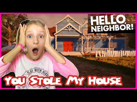 Hello Neighbor You Stole My House! |
