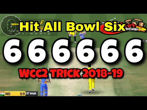 Hit Every Ball Six In Wcc2  New Trick 2018