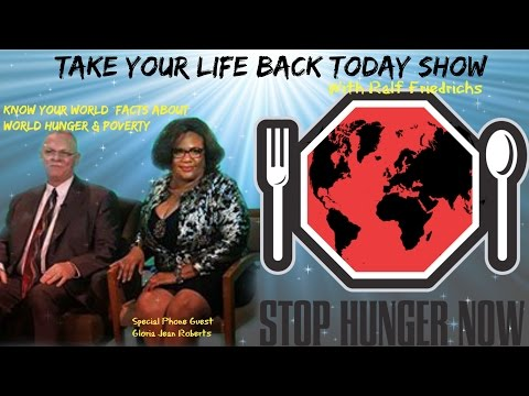 WORLD HUNGER, POVERTY AND DISEASES With Gloria Jean Roberts
