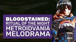 Bloodstained: Ritual of The Night Gameplay | 20 Minutes Of The New Dark Fantasy Metroidvania RPG