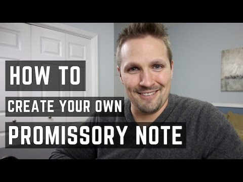 How to Create A Promissory Note