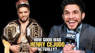 How GOOD was Henry Cejudo Actually?