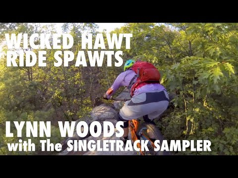 Wicked Hawt Ride Spawts: Lynn Woods with Singletrack Sampler & Washington Square