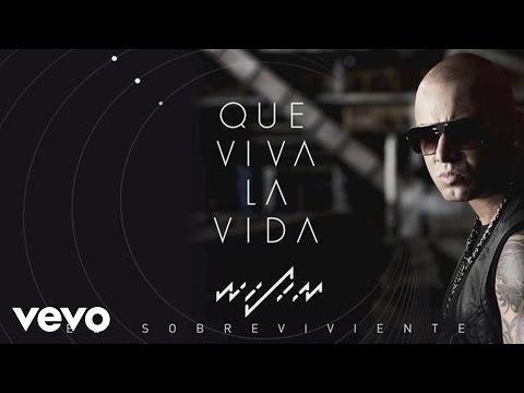 Wisin - Que Viva la Vida (Audio)