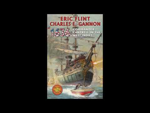 BFRH: Eric Flint & Charles E. Gannon on 1636: Commander Cantrell in the West Indies