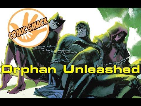 Orphan Unleashed   Detective Comics #955