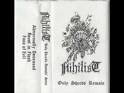 Nihilist- Abnormally Deceased (Rare 'Only Shreds Remain')