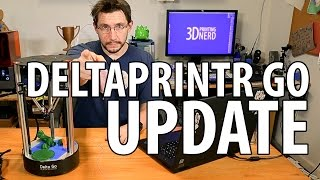 Deltaprintr Go 3D Printer Review Update