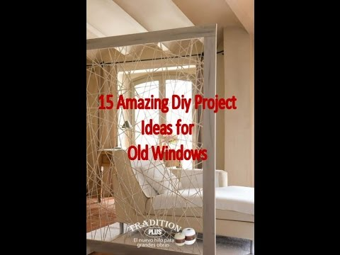 15 Amazing Diy Project Ideas for Old Windows