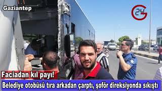 Gaziantep'te otobüs kazası Faciadan kıl payı kurtuluş