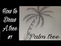 how to draw a tree #1 palm tree