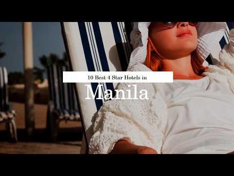 10 Best 4 Star Hotels in Manila - June 27 (New)