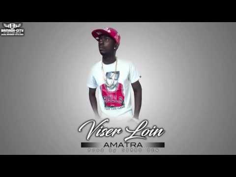 AMATRA - VISER LOIN (Prod. by Simbo Den)