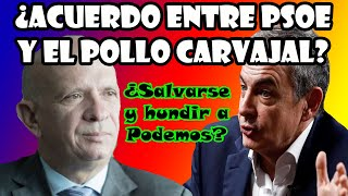 🟥El PSOE pacta con el Pollo Carvajal📢