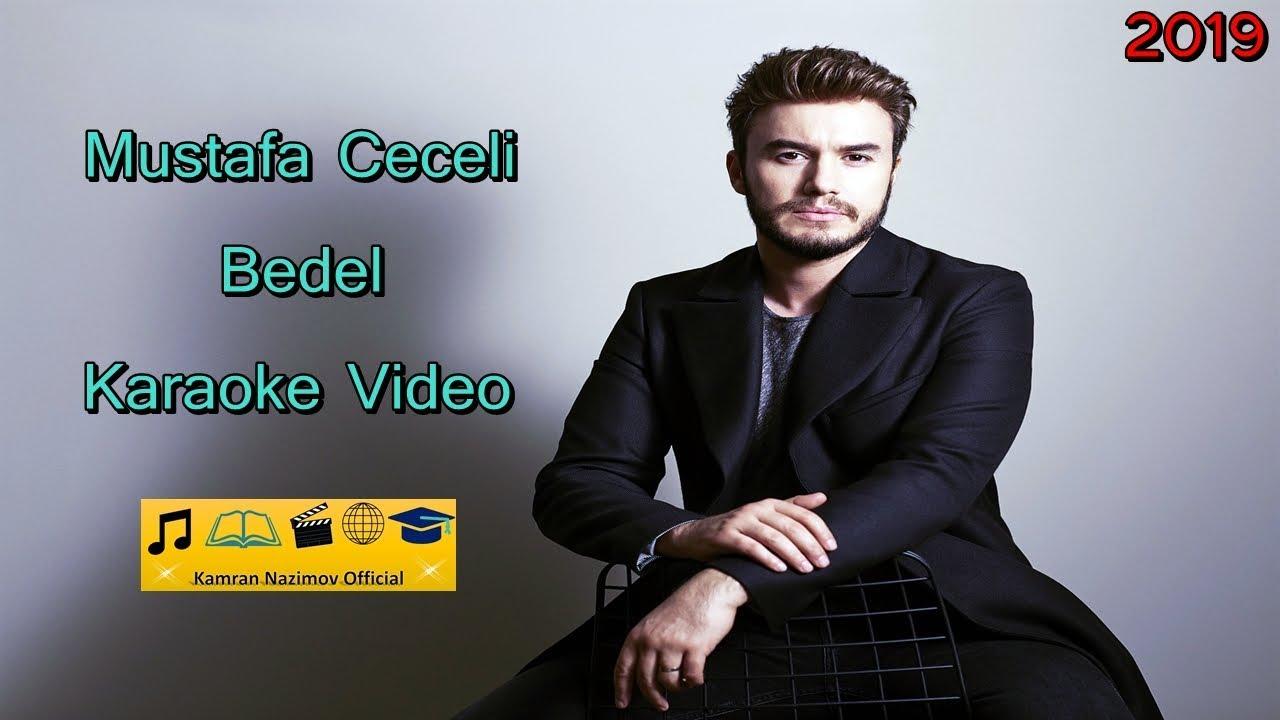 Mustafa Ceceli Bedel Karaoke Video 2020 C Youtube