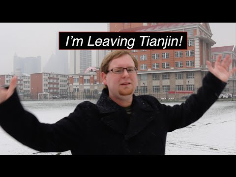 Announcement: Leaving Tianjin