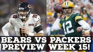 Chicago Bears Vs Green Bay Packers Week 15 2019 PREVIEW & PREDICTION!