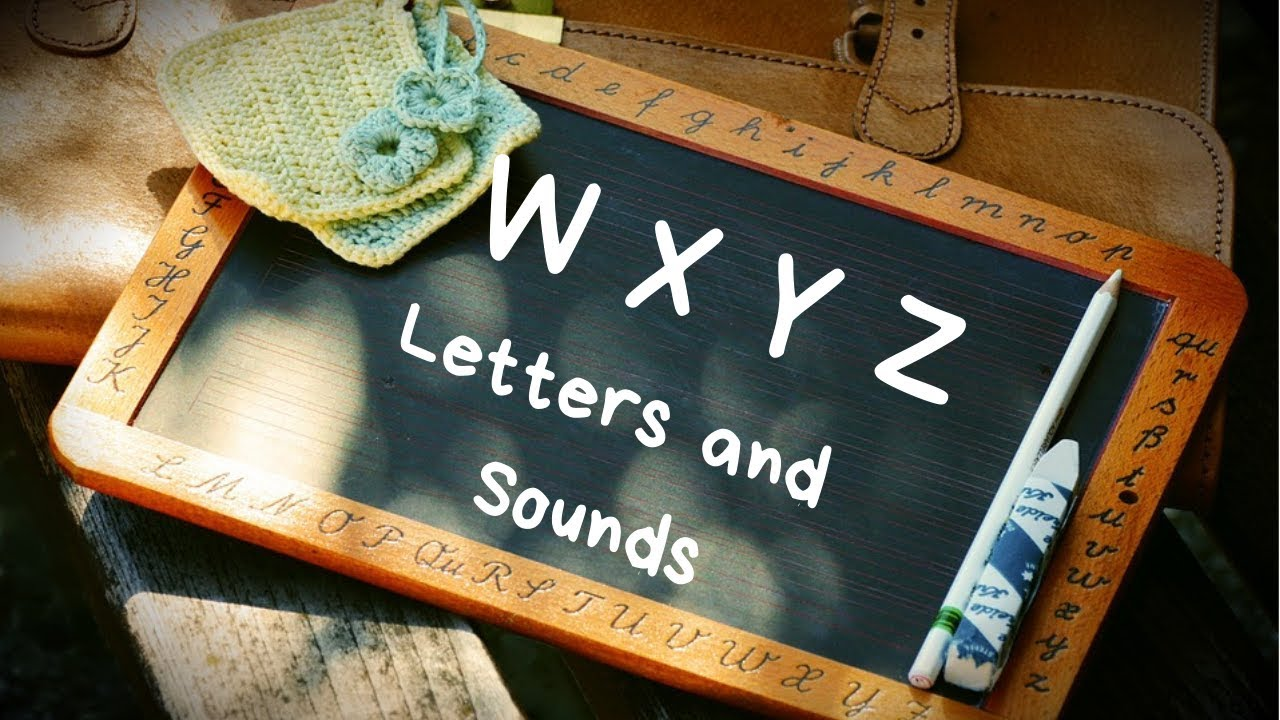 Phonics 1 Ch8 Letters W X Y And Z Words And Sounds English