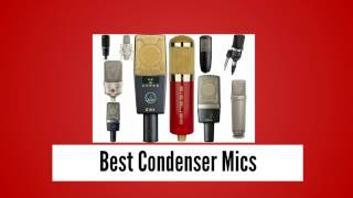 Top 10 Best Condenser Mics From Every Budget