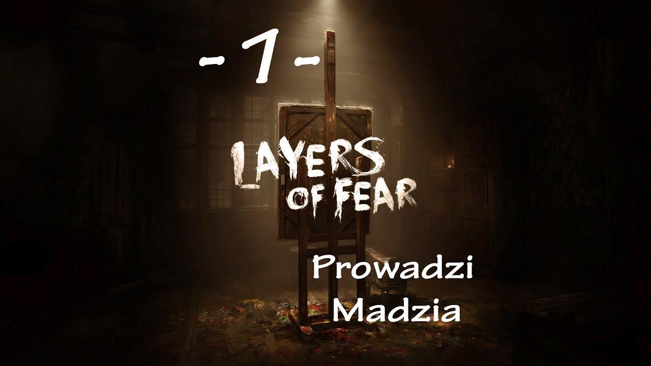 Layers of Fear #01 – Nie będę krzyczeć!