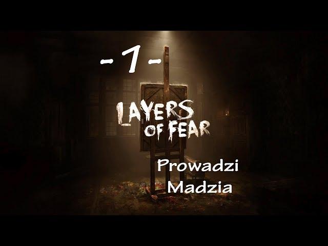 Layers of Fear #01 - Nie będę krzyczeć!