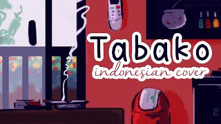 Download lagu 【djalto】 Tabako | たばこ (Indonesian Cover) - コレサワ (Koresawa)