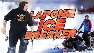 LAPONIE - ICE BREAKER