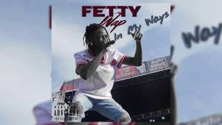 Fetty Wap - In My Ways