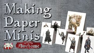 How to make paper Dungeons and Dragons minis