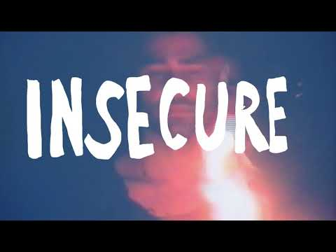 Insecure - Rajiv Dhall (Official Lyric Music Video)