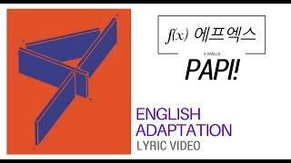 f(x) 에프엑스 - Papi (Lyric Video | English Cover)