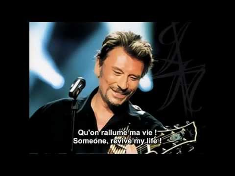 l 39 envie johnny hallyday french and english subtitles. Black Bedroom Furniture Sets. Home Design Ideas
