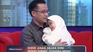 Ayah Aishwa: Didiklah Anak Sejak Dini, Binalah Anakmu dengan Agama Part 03- iNtermezzo 06/07