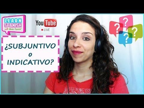 Learn Spanish (Advanced) /Aprender español (Avanzado) [¿INDICATIVO o SUBJUNTIVO?]    María Español