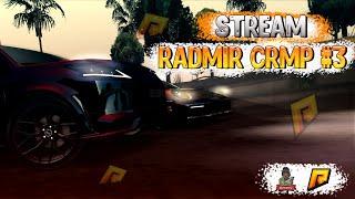 Стрим CRMP Radmir RP #3