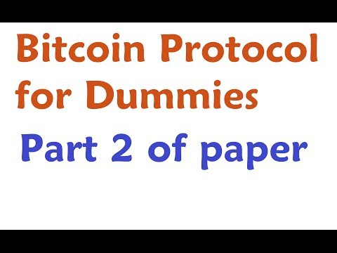 Bitcoin Protocol for Dummies #2 - Intro section
